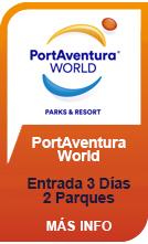 PortAventura World - Entrada 3 Días / 2 Parques