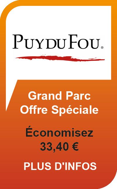 Puy du Fou Offre Speciale