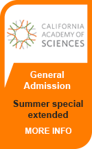 California Academy of Sciences Summer Special Extended to November